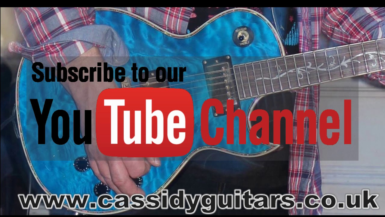 Cassidy Guitars Youtube Channel Trailer May 2020