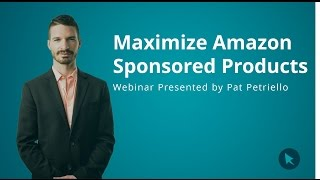 Learn How To Maximize Amazon Sponsored Products | CPC Strategy Webinar