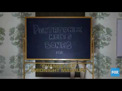 Pentatonix on Bones - Chandelier (Midnight Mashup)