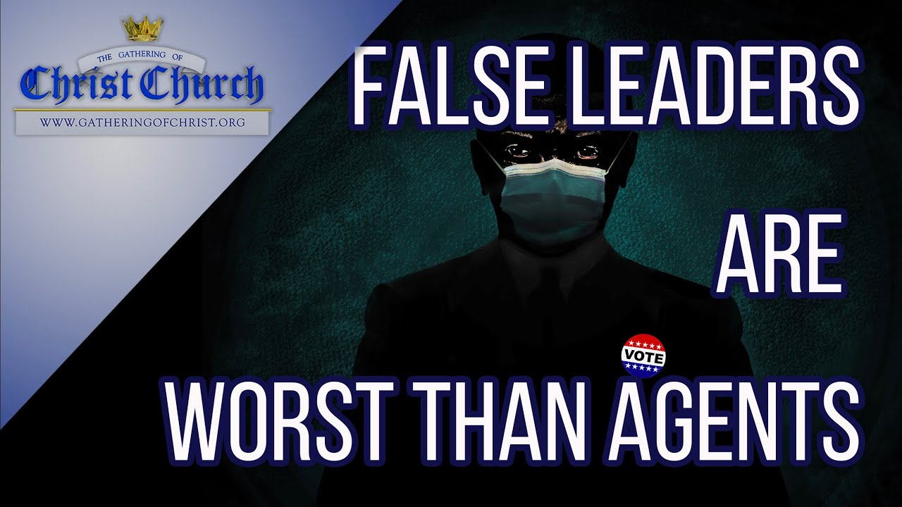 False Leaders are Worse Than Agents: Are We Being Sold Down the River?