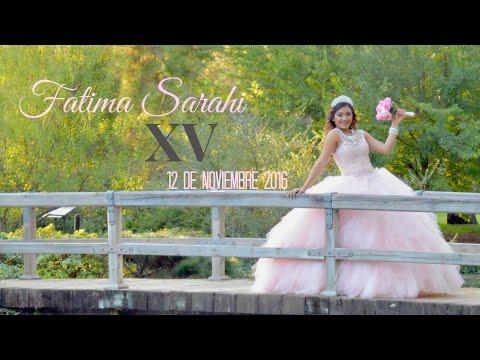 Fatima Sarahi's XV (FULL MOVIE) ♡ 12 de Nov. 2016