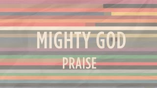 Mighty God | He