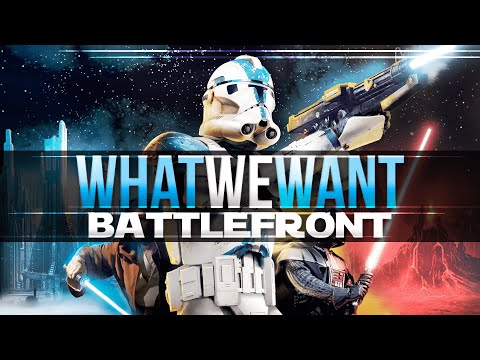 WHATweWANT: Battlefront - Intro