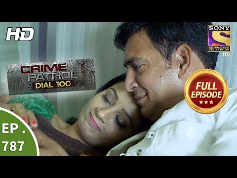 Crime Patrol Dial 100 – Ep 787 – Full Episode – 29th May, 2018