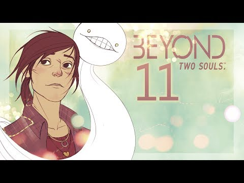 Cry Plays: Beyond: Two Souls [P11]