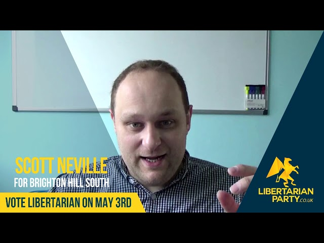 Scott Neville - Libertarian Party Candidate for Brighton Hill South, Basingstoke