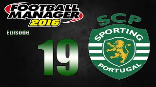 Football Manager 2016 | Sporting CP | Part 19 | Last Few Games!