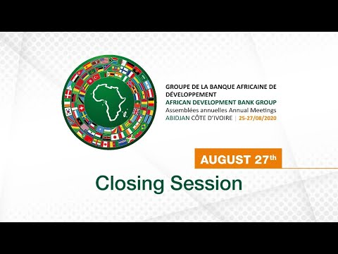 African Development Bank 2020 Annual Meeting : Closing Session