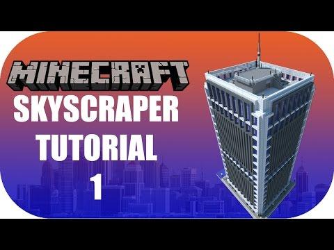 Minecraft - Skyscraper Tutorial 1 [Modern Skyscraper]