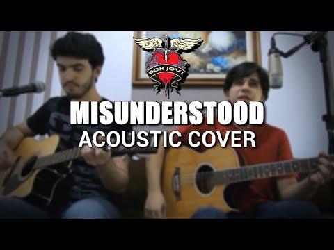 Bon Jovi - Misunderstood (Acoustic Cover)