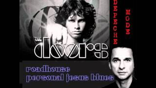 The Doors vs Depeche Mode - Roadhouse Personal Jesus Blues