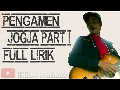 Pengamen Jogja - Full Lyric Part I