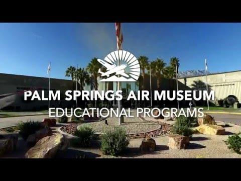 Palm Springs Air Museum - Educational Video
