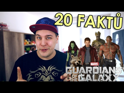 20 FAKTŮ - Strážci galaxie (Guardians of the Galaxy)