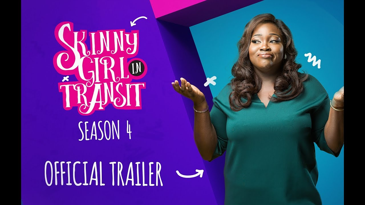 Skinny Girl In Transit Season 4 : Official Trailer