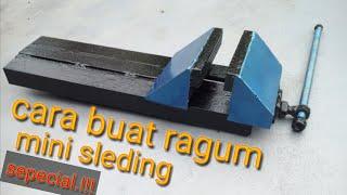 Tutorial !!! Ragum//catokan mini sleding