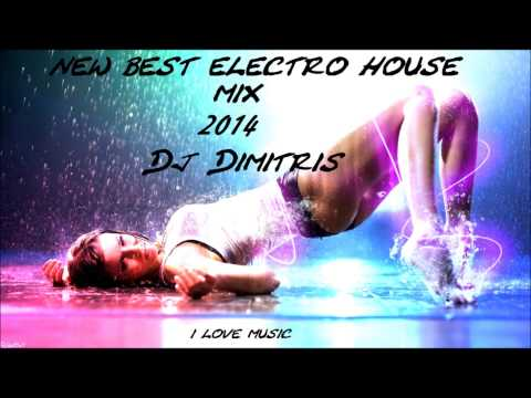 NEW ELECTRO HOUSE MIX 2014 ||Dj Dimitris||