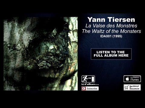 Yann Tiersen - The Waltz of the Monsters - #9 Banquet