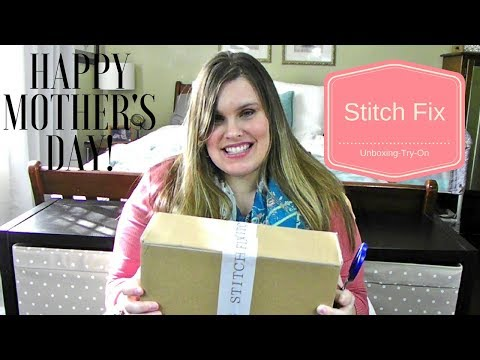 Stitch Fix Plus - Spring/Summer clothing subscription unboxing & TRY-ON! A MOTHER\