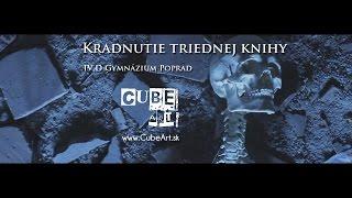 Kradnutie triednej knihy - IV.D 2014 - Poprad - Gymnázium Kukučínova