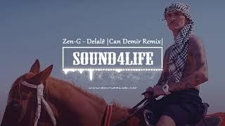 Zen-G - Delal    Can Demir Remix  Resimi