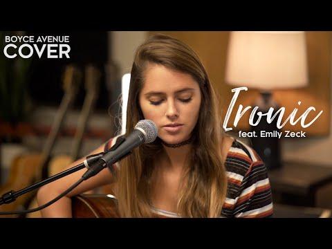 Ironic - Alanis Morissette (Boyce Avenue ft. Emily Zeck acoustic cover) on Spotify & iTunes