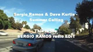 Sergio Ramos & Dave Kurtis - Summer Calling (SERGIO RAMOS Radio Edit)