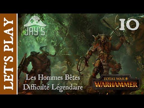 [FR] Total War Warhammer : Les Hommes Bêtes - Difficulté Légendaire - Episode 10