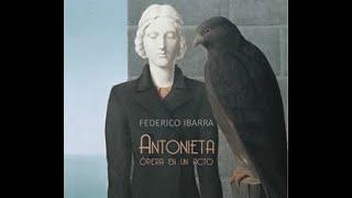 Antonieta ópera en un acto, vals, Federico Ibarra, Grace Echauri, Tempus Clásico