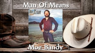Watch Moe Bandy Man Of Means video