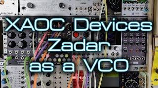 XAOC Devices Zadar as a VCO ... or four!