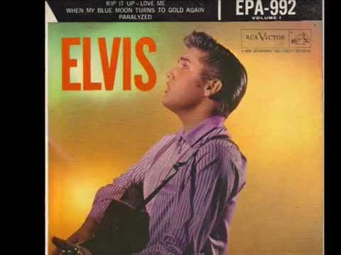 Elvis Presley ~ When My Blue Moon Turns To Gold Again