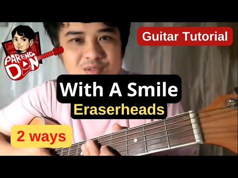 With a Smile Chords (Eraserheads OPM Band) Guitar Tutorial