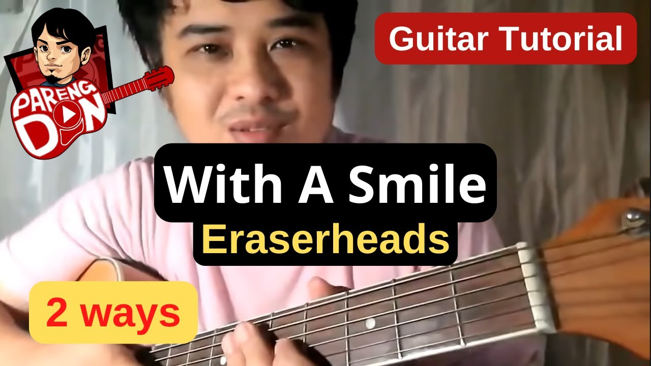 With A Smile Chords Eraserheads Guitar Tutorial Youtube