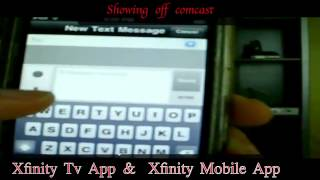 Showing off comcast xfinity tv app  and xfinity mobile app