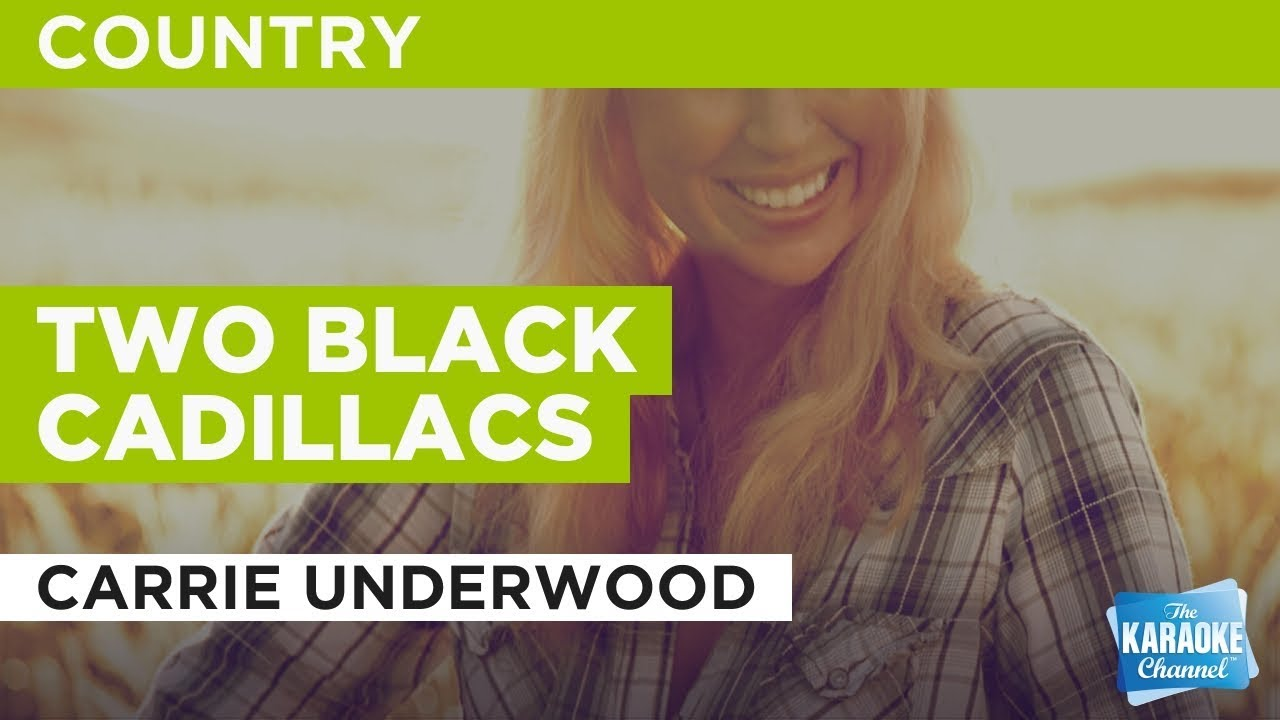 Carrie underwood two black cadillacs (music video).