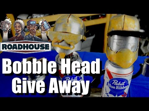 Bobble Head Give Away and How we Made our Bender - Challenge Winners -The Roadhouse