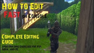 How to Edit Fast | Editing Guide and Tips | Fortnite Console