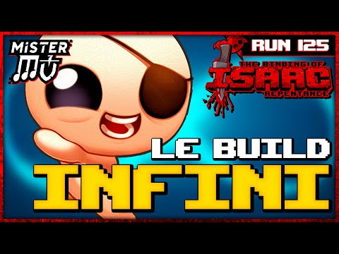 LE BUILD INFINI | The Binding of Isaac : Repentance #125