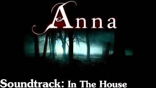 Anna Soundtrack 02 In The House