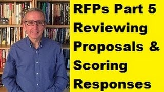 RFPs Part 5: Reviewing Proposals & Scoring Responses