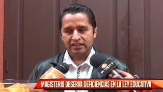 MAGISTERIO OBSERVA DIFERENCIAS EN LA LEY EDUCATIVA