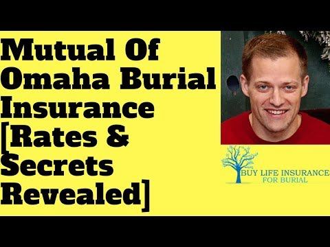 Mutual Of Omaha Burial Insurance Rates & Secrets Revealed