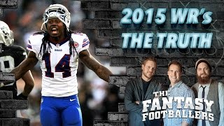 The TRUTH About Fantasy WR's in 2015, Part 2 Ep. #175 - The Fantasy Footballers