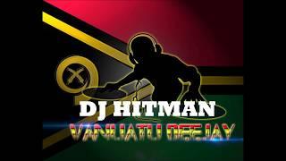 DJ HITMAN x Y.BURAVAN - MALAIKA  [Vanuatu Remix 2018]