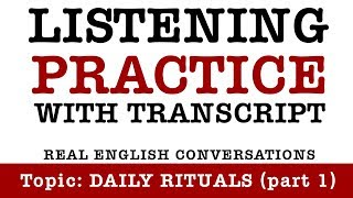 Daily routines 1 - English listening practice with subtitles. Better at English podcast episode #38
