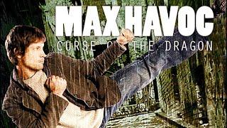 Max Havoc - Curse of the Dragon (Action-Thriller komplett auf Deutsch | in voller Länge)