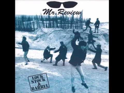 Mr. Review - Lock, Stock & Barrel (Full Album) 1994