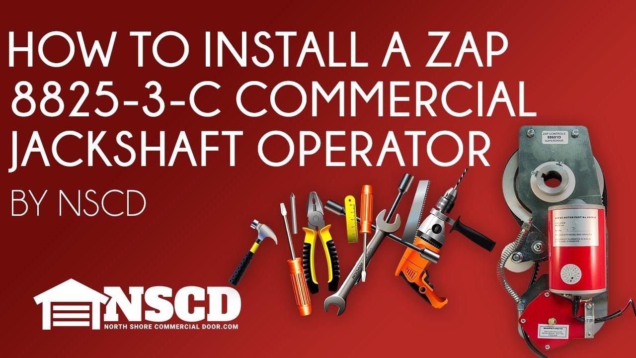 How to install a zap 8825 3 c commercial garage door jackshaft how to install a zap 8825 3 c commercial garage door jackshaft operator rubansaba
