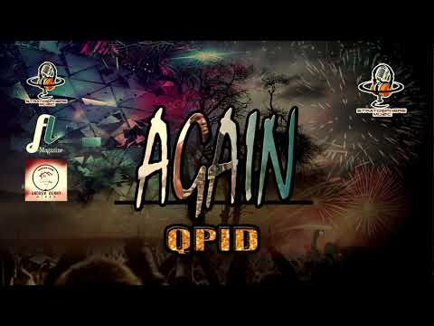 Qpid - Again [ 2018 St Lucia Soca ]